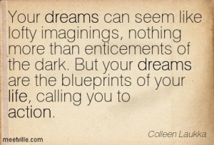 Quotation-Colleen-Laukka-action-life-dreams-inspiration-Meetville-Quotes-188320