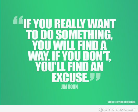 find-a-way-not-a-excuse-february-2016-quotes
